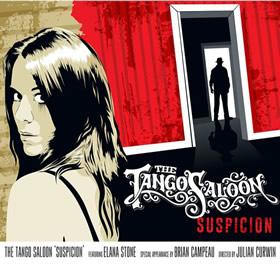 THE TANGO SALOON: Suspicion