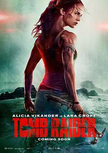 Tomb Raider: Movie Review