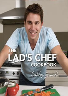 The Lad's Chef Cookbook: Bobby Jewell