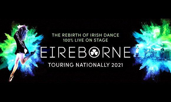 Eireborne: Taking Irish Dance To A Whole New Level